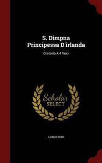 S. Dimpna Principessa D'Irlanda