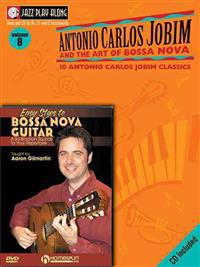 Bossa Nova Guitar Bundle Pack: Jobim Bossa Nova Jazz Play-Along (Book/CD Pack) with Easy Steps to Bossa Nova Guitar (DVD) [With DVD]