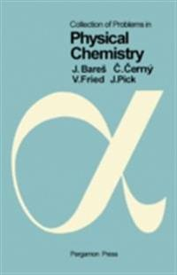 Collection of Problems in Physical Chemistry