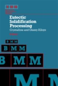 Eutectic Solidification Processing