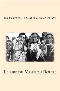 Le Rire Du Mouron Rouge