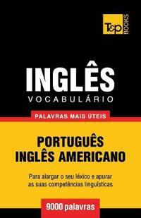 Vocabulario Portugues-Ingles Americano - 9000 Palavras Mais Uteis
