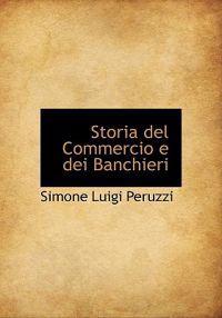Storia del Commercio E Dei Banchieri