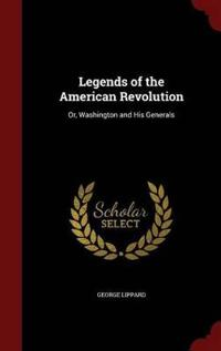 Legends of the American Revolution