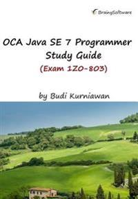 Oca Java Se 7 Programmer Study Guide (Exam 1z0-803)