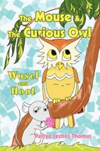 The Mouse & the Curious Owl