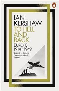 To hell and back - europe, 1914-1949