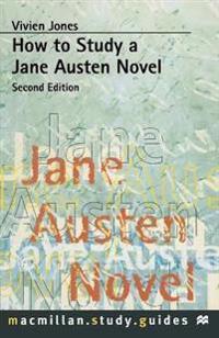 How to Study a Jane Austen Novel