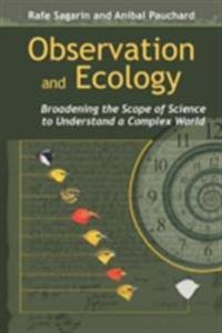 Observation and Ecology