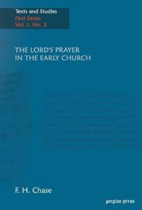 The Lords Prayer in the Early Church