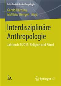 Interdisziplin re Anthropologie