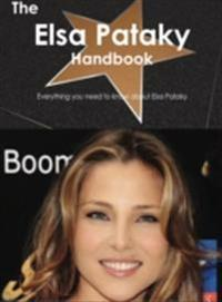 Elsa Pataky Handbook - Everything you need to know about Elsa Pataky