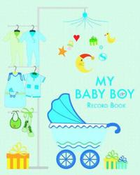 My Baby Boy Record Book