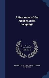 A Grammar of the Modern Irish Language