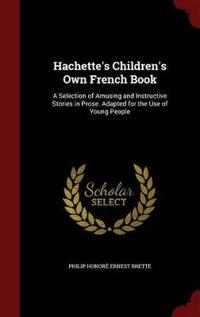 Hachette's Children's Own French Book