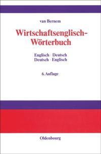 Wirtschaftsenglisch-Worterbuch