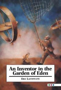 An Inventor in the Garden of Eden