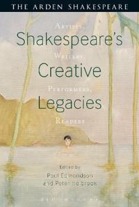 Shakespeare's Creative Legacies