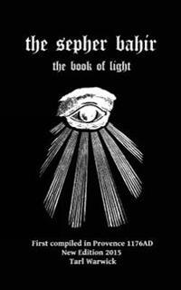 The Sepher Bahir: Book of Light