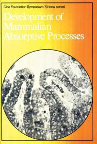 Development of Mammalian Absorptive Processes