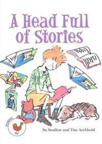 A Head Full of Stories