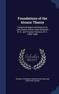 Foundations of the Atomic Theory