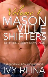 Masonville Shifters Volume 1: Shifter / Bbw Romance Collection