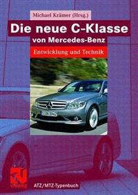 Die Neue C-Klasse Von Mercedes-Benz: Entwicklung Und Technik