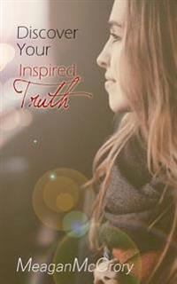 Discover Your Inspired Truth
