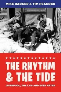 The Rhythm and the Tide: Liverpool, the La's and Ever After