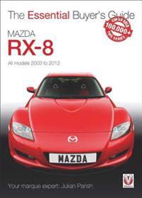 Mazda RX-8: All Models 2003 to 2012