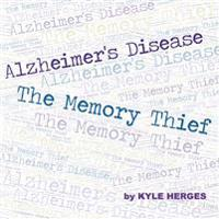 Alzheimer's Disease: The Memory Thief