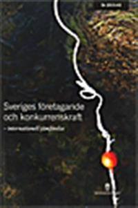 Sveriges företagande och konkurrenskraft. DS 2015:43. Internationell jämförelse