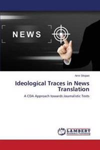 Ideological Traces in News Translation