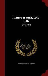 History of Utah, 1540-1887