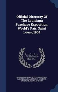 Official Directory of the Louisiana Purchase Exposition, World's Fair, Saint Louis, 1904