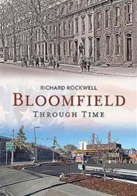 Bloomfield Through Time