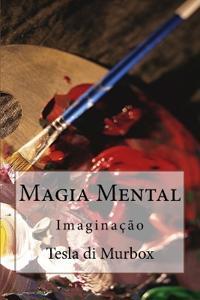 Magia Mental: Imaginação