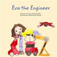 Eva the Engineer
