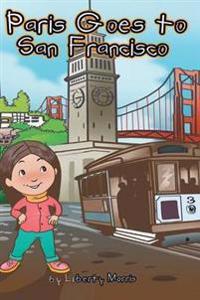 Paris Goes to San Francisco