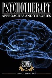 Psychotherapy: Approaches and Theories