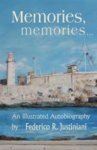 Memories, Memories: An Illustrated Autobiography