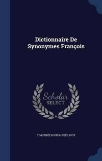 Dictionnaire de Synonymes Francois