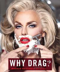 Why Drag?
