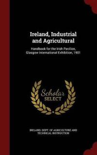Ireland, Industrial and Agricultural