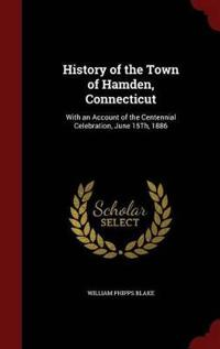 History of the Town of Hamden, Connecticut