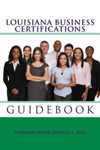 Louisiana Business Certifications Guidebook