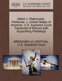 Albert J. Rabinowitz, Petitioner, V. United States of America. U.S. Supreme Court Transcript of Record with Supporting Pleadings