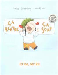 Ça Rentre, Ça Sort ! ITT Be, Ott Ki!: Un Livre d'Images Pour Les Enfants (Edition Bilingue Français-Hongrois)