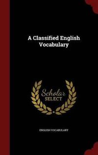 A Classified English Vocabulary